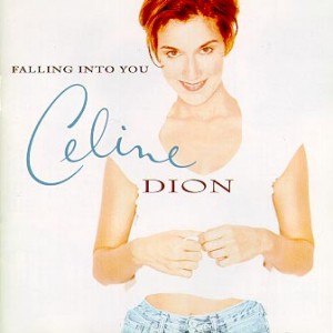 53-Celine Dion – Falling Into You
