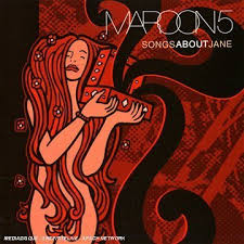 57-Maroon 5 – Songs About Jane