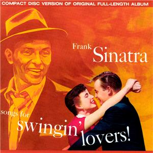 73-Frank Sinatra – Songs for Swingin' Lovers!