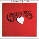 88-The Carpenters – A Song For You