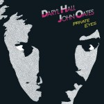93-Daryl Hall & John Oates – Private Eyes