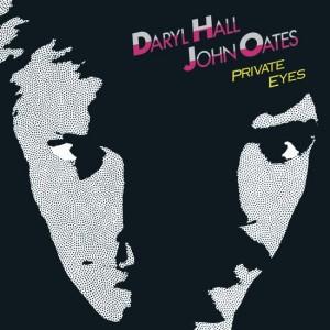 93-Daryl Hall & John Oates – Private Eyes